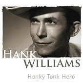 Hank Williams-Honky Tonk Hero