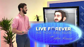 Live Forever as You Are Now With Alan Resnick thumbnail