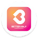 Better Half (Find your life partner Genuinly) for PC-Windows 7,8,10 and Mac