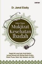 Buku Pintar Mukjizat Kesehatan Ibadah | RBI