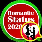 Romantic Status 2020 - Love,Passion ,Crazy Status