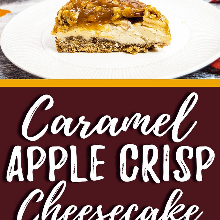 Caramel Apple Crisp Cheesecake Recipe
