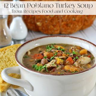 12 Bean Turkey Poblano Soup