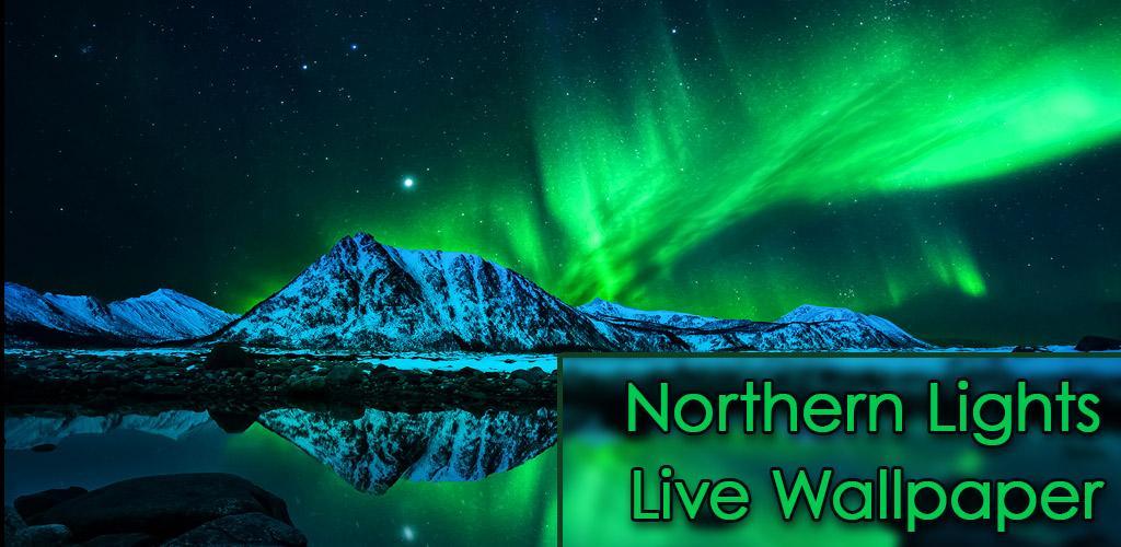 Descargar Northern Lights Live Wallpaper 10 Apk Com