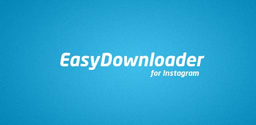 EasyDownloader for Instagram™ - Apps on Google Play