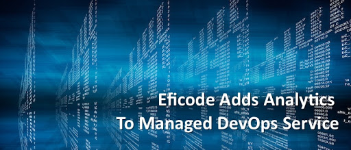 Eficode Adds Analytics to Managed DevOps Service