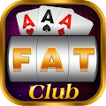 Fat club - Game quay hũ Macao APK