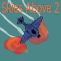Skies Above 2