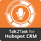 Download Talk2Task for HubSpot CRM® For PC Windows and Mac