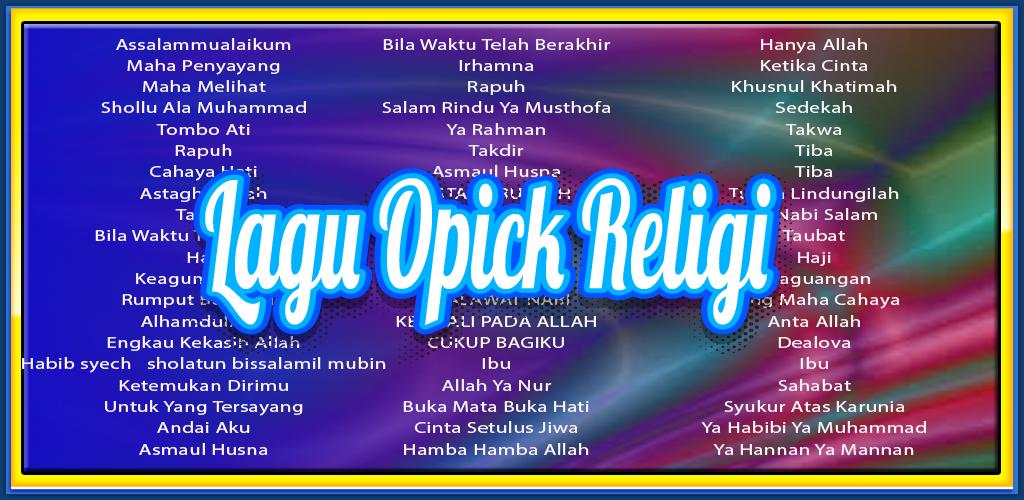 Download 100 Lagu Religi Opick 2018 Apk Latest Version App For