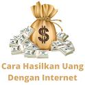 Cara Menghasilkan Uang dari Internet icon