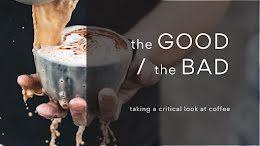 The Good & Bad Coffee - YouTube Thumbnail item