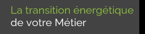 la transition énergétique de votre métier