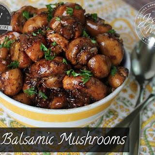 Balsamic Mushrooms.