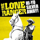 The Lone Ranger: Hi-Yo Silver, Away!