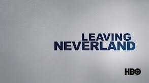 Leaving Neverland thumbnail