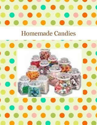 Homemade Candies