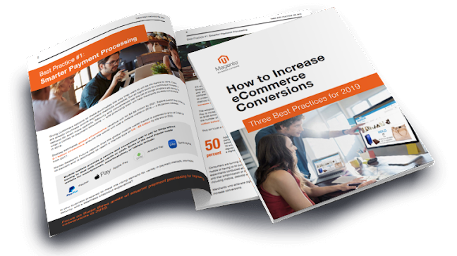 Best Practices and Strategies to Increase eCommerce Conversions and Reduce High Cart Abandonment Rate in 2019. Source: Magento