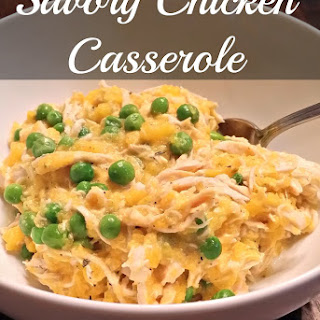Savory Chicken Casserole.