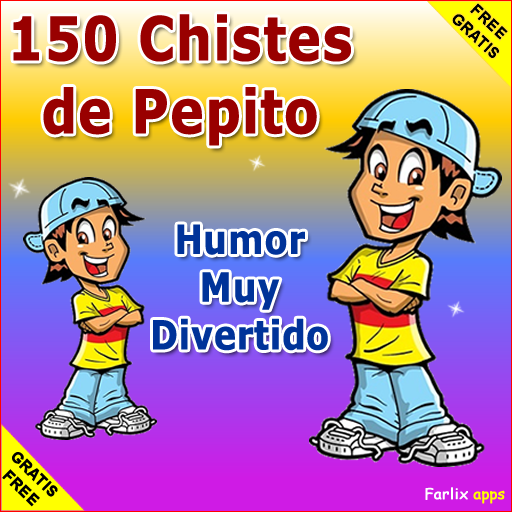 150 Chistes De Pepito - Graciosos Y Muy Divertidos Android APK Download Free By Farlixapps