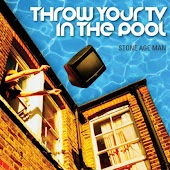 Throw Your TV In The Pool