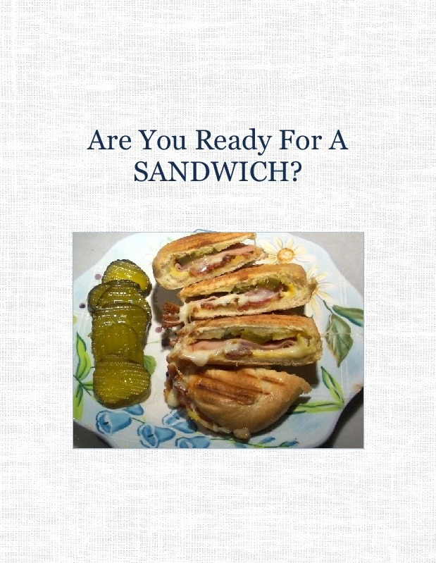 Are You Ready For A SANDWICH?