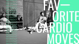 Favorite Cardio Moves - YouTube Thumbnail item
