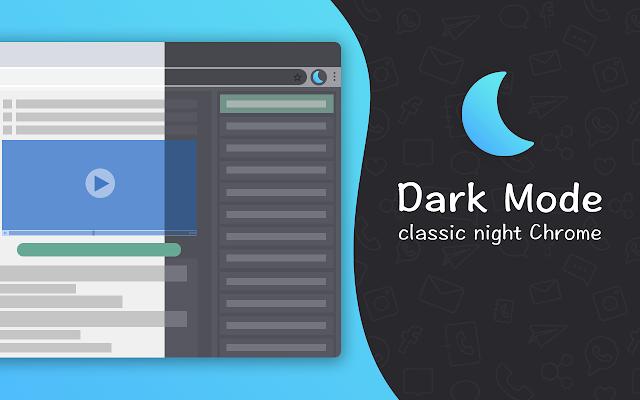 Dark Mode - classic night Chrome