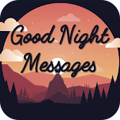 Good Night Wishes: Collection of Messages & Images