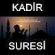 Kadir Suresi for PC-Windows 7,8,10 and Mac