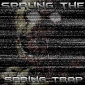 Sprung the Spring Trap (feat. MandoPony)