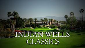 Indian Wells Classics thumbnail