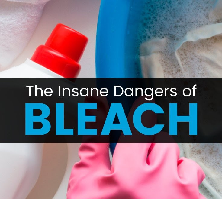 Dangers of Bleach + NEVER Mix Bleach with These 3 Ingredients