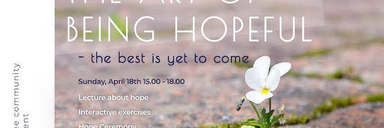 The Art of Being Hopeful - best it yet to come