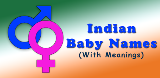 Indian Baby Names & Meaning ♂♀ - Apps on Google Play