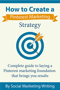 How to Create a Pinterest Marketing Strategy