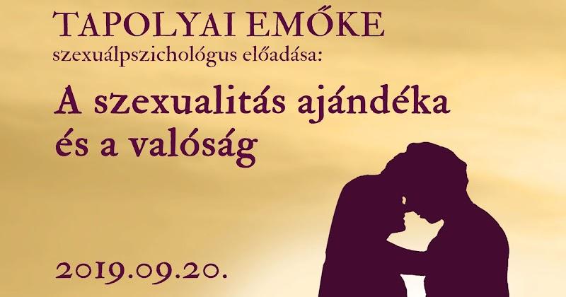 Topolyai Emőke szexuálpszichológus előadása 2019.09.20
