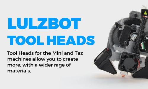 LulzBot Tool Heads