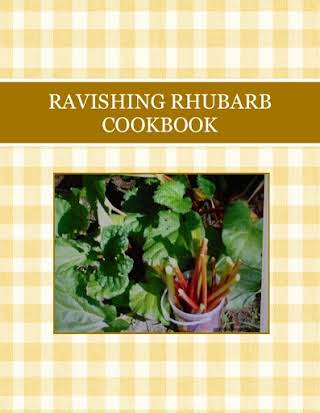 RAVISHING RHUBARB COOKBOOK