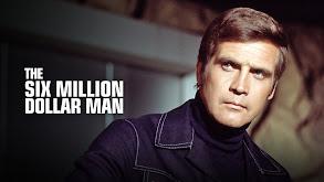 The Six Million Dollar Man thumbnail