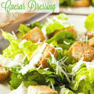 Homemade Caesar Salad Dressing & Homemade Croutons.