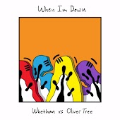 Whethan, Oliver Tree - When I'm Down