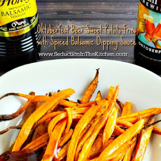 Oktoberfest Beer Sweet Potato Fries with Spiced Balsamic Dipping Sauce