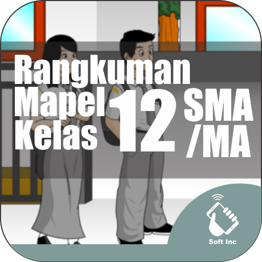 Rangkuman Semua Mapel SMA Kelas 12 IPA IPS