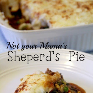 Not Your Mama's Shepherd's Pie