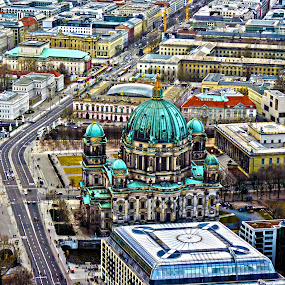 Berliner Dom by Primož Ogorevc - Buildings & Architecture Public & Historical