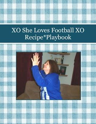 XO She Loves Football XO         Recipe*Playbook