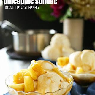 Brown Sugar Pineapple Sundae.