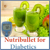 NutriBullet Recipes - Smoothie Recipes (Diabetics)