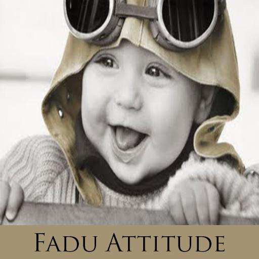 Fadu Boy Attitude Status